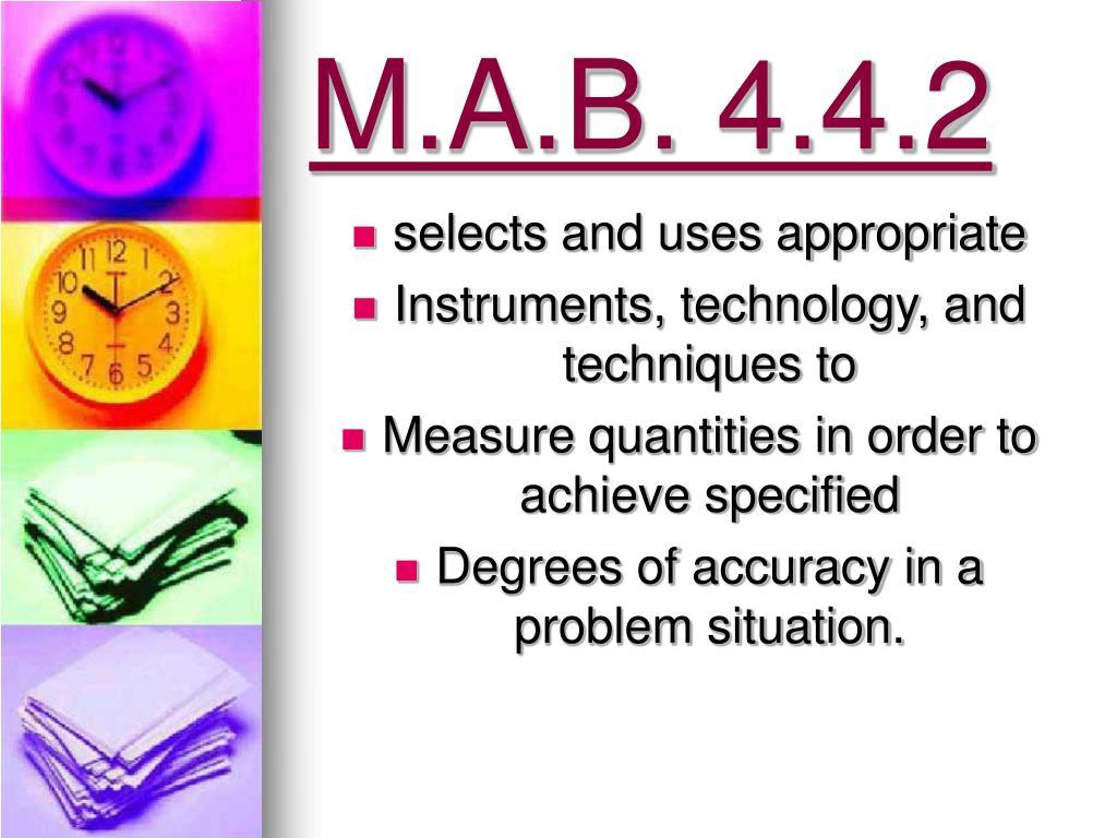 M.A.B. 4.4.2