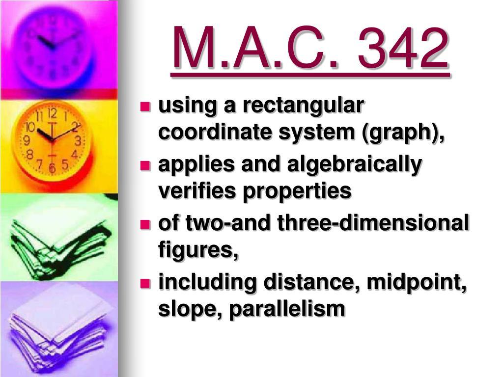 M.A.C. 342