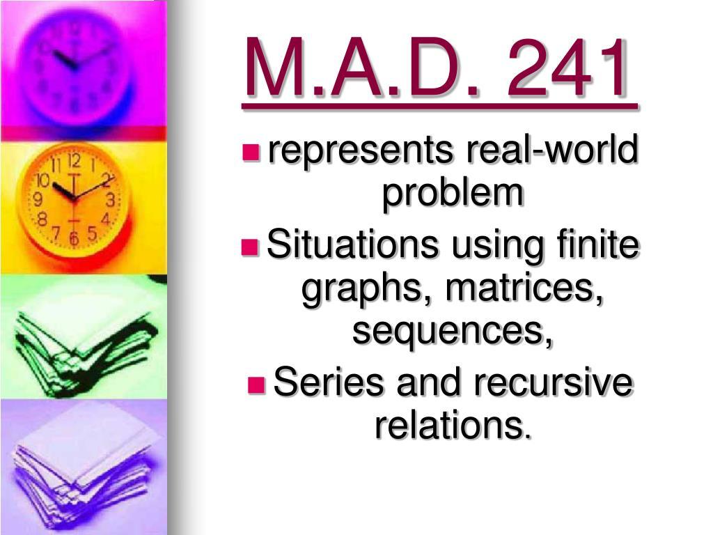 M.A.D. 241