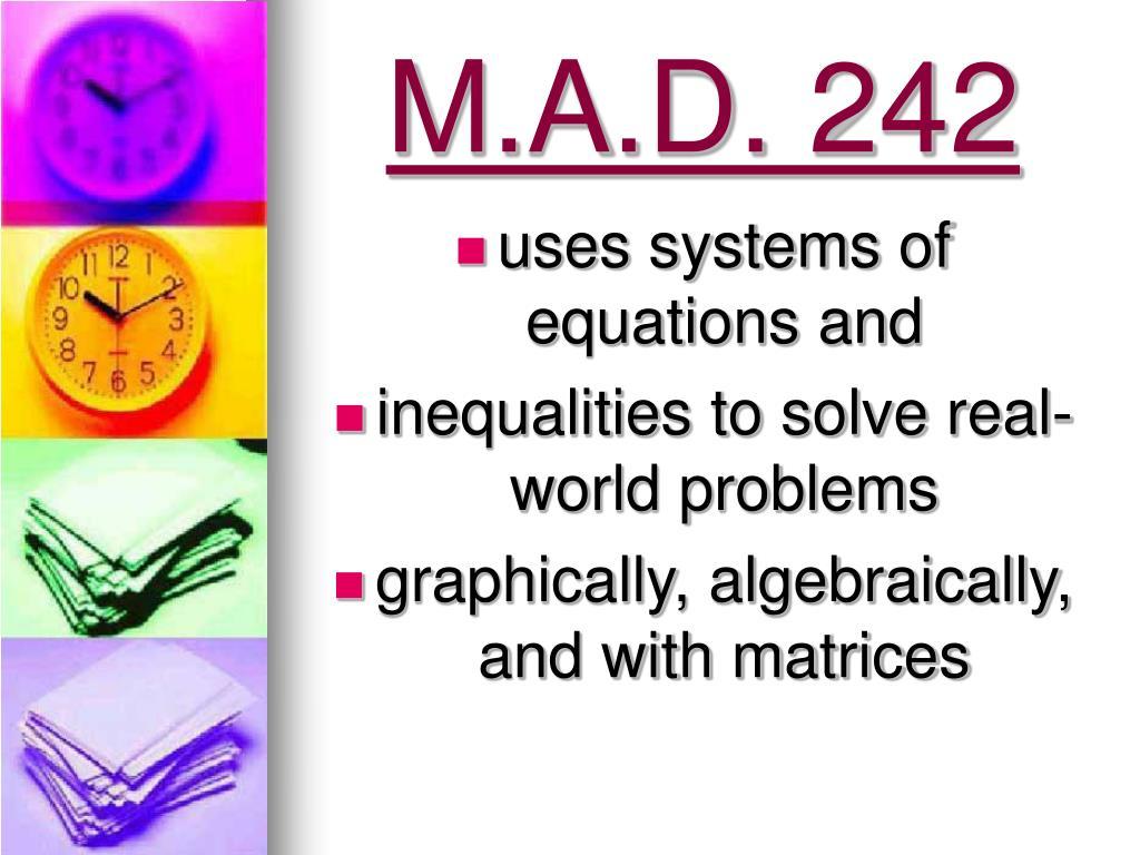 M.A.D. 242