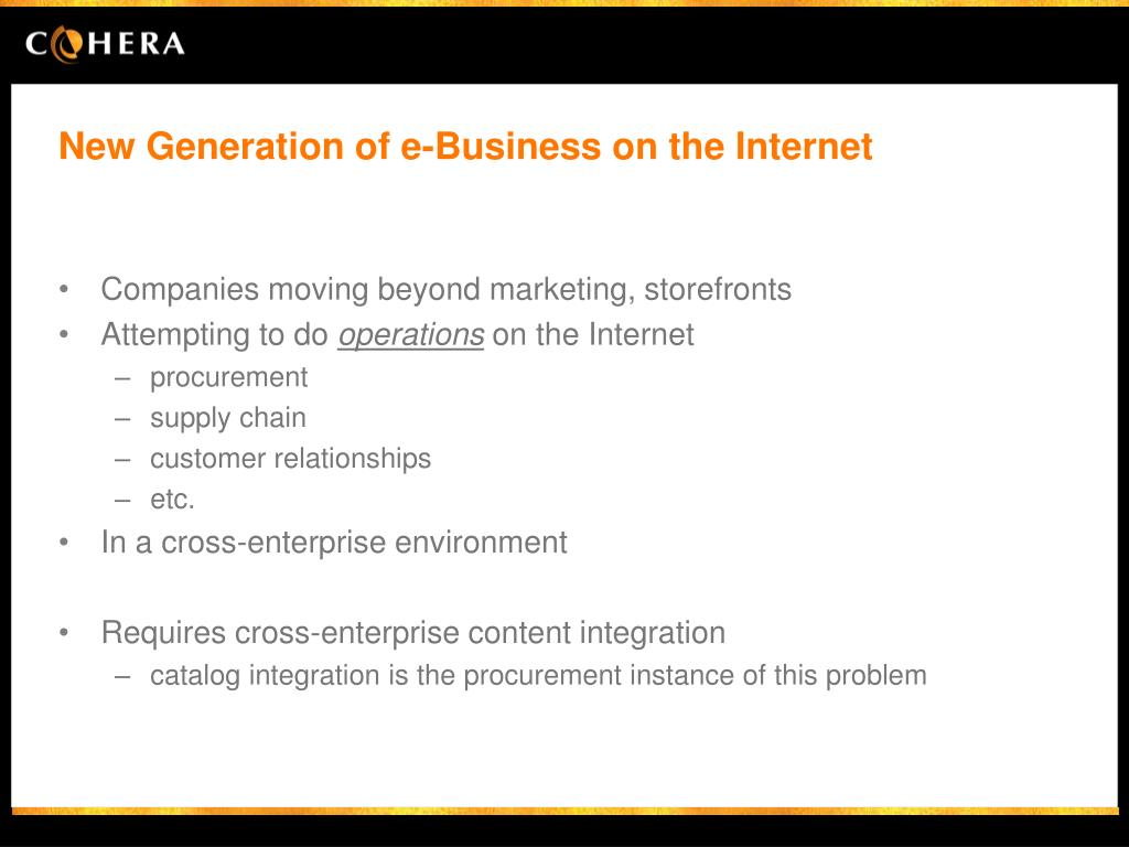 New Generation of e-Business on the Internet