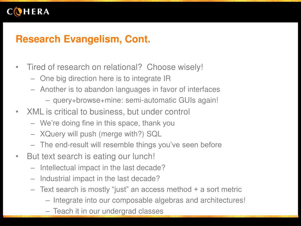 Research Evangelism, Cont.