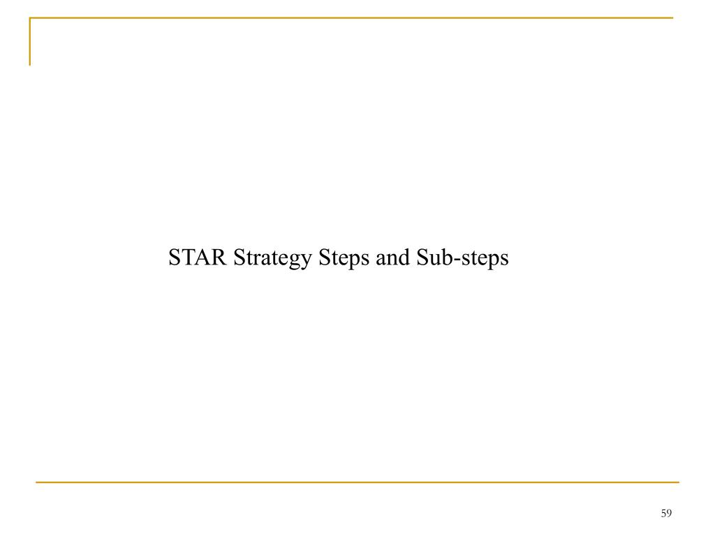 STAR Strategy Steps and Sub-steps