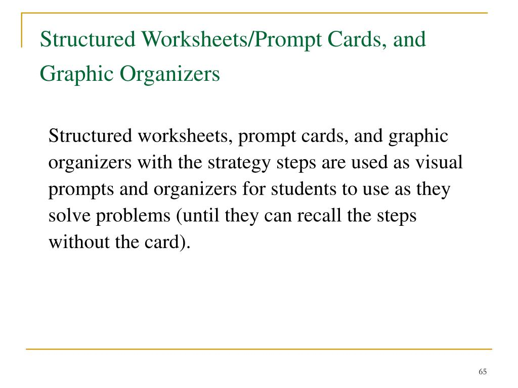 Structured Worksheets/Prompt Cards, and Graphic Organizers