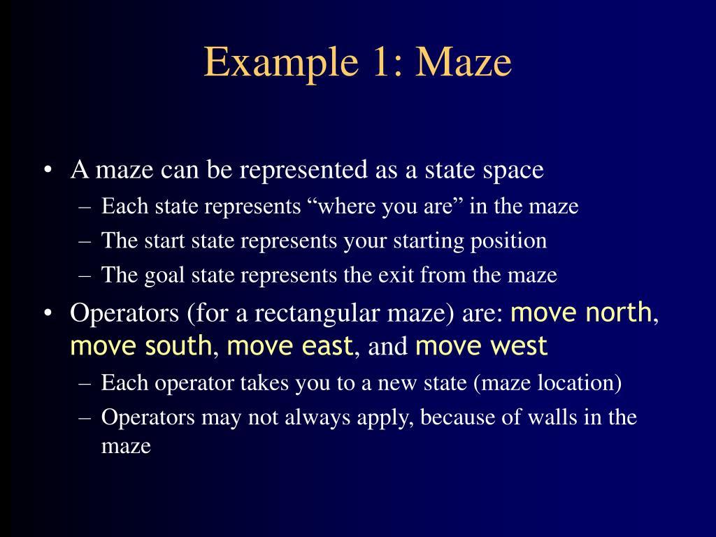 Example 1: Maze