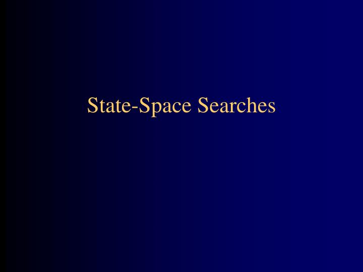 State space searches