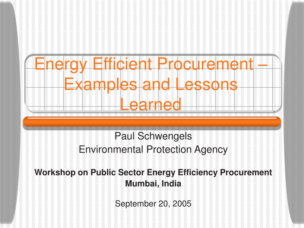 Energy Efficient Procurement – Examples and Lessons Learned