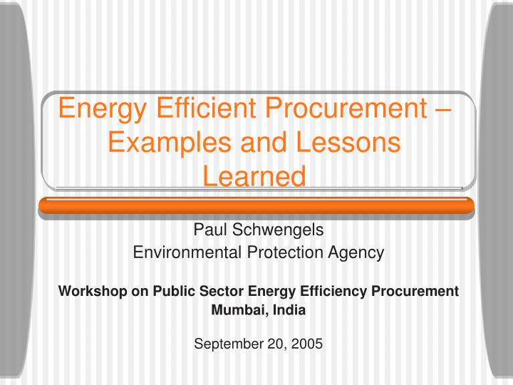 Energy efficient procurement examples and lessons learned