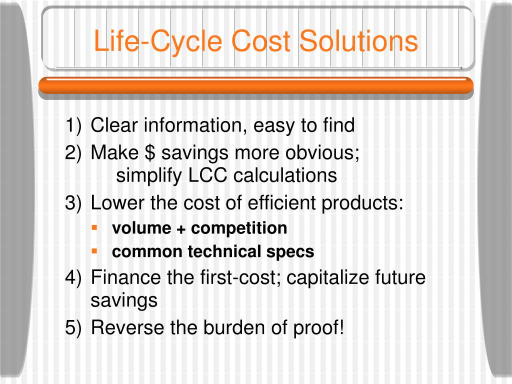 Life-Cycle Cost Solutions