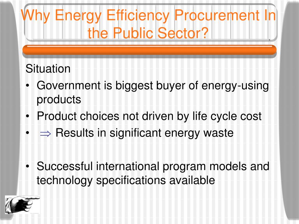 Why Energy Efficiency Procurement In the Public Sector?