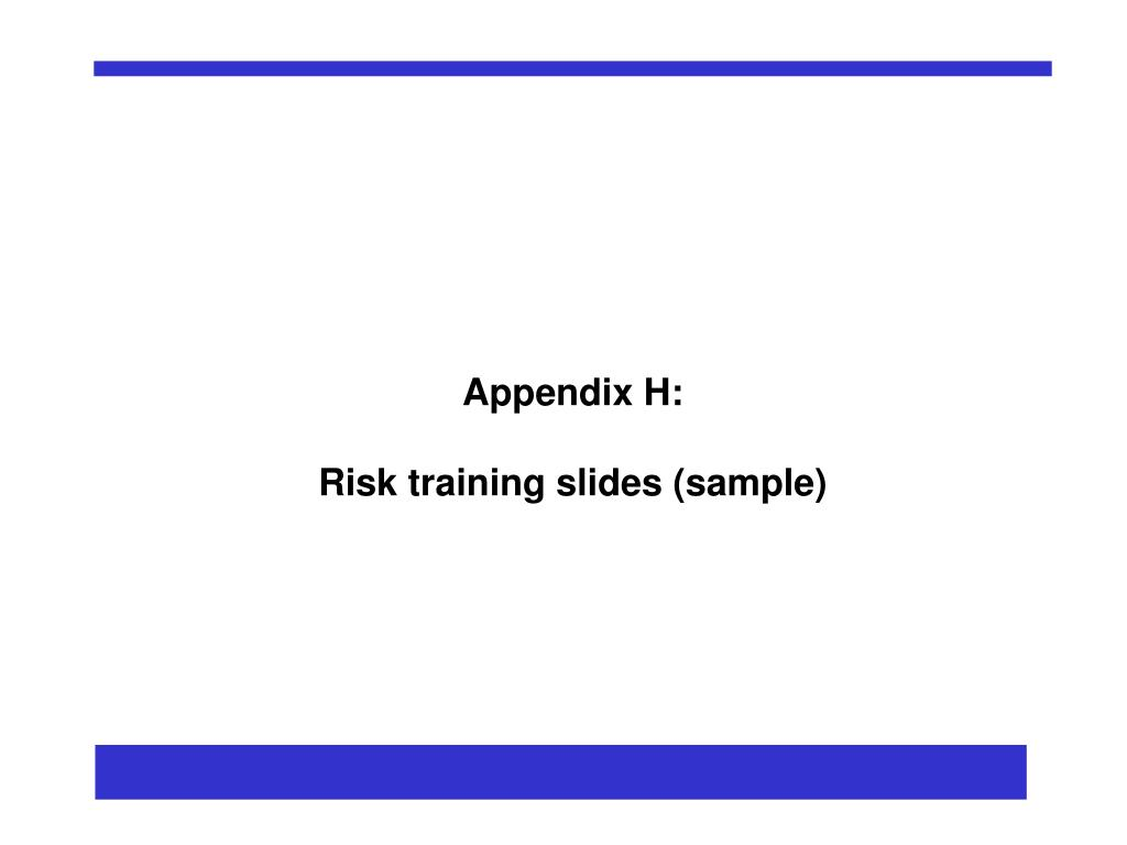 ppt appendix h risk training slides sample powerpoint