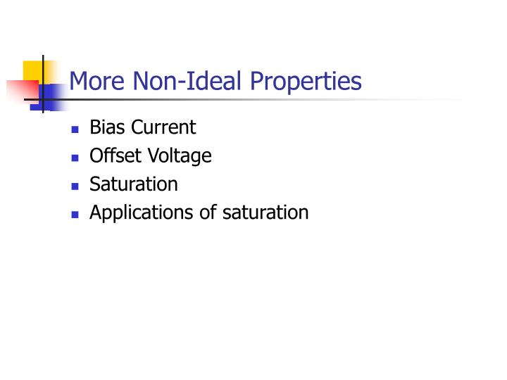 More non ideal properties