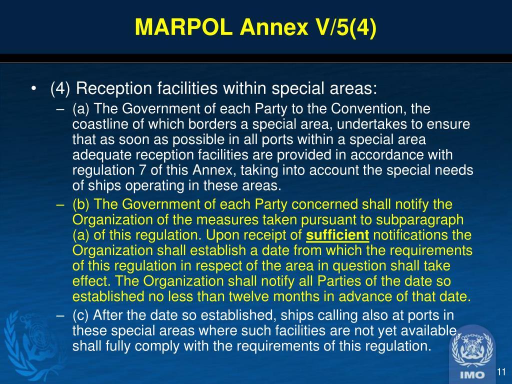 MARPOL Annex V/5(4)