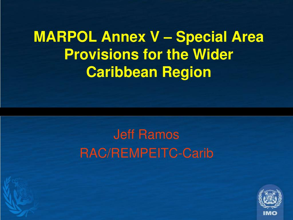 marpol annex v special area provisions for the wider caribbean region l.
