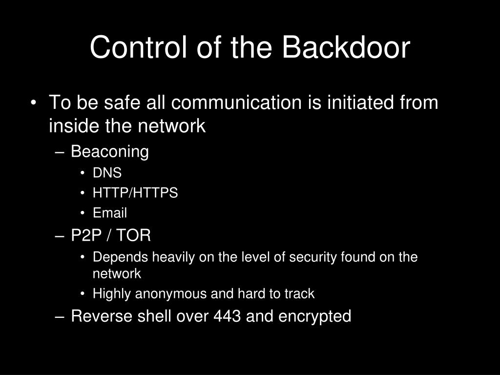 Control of the Backdoor