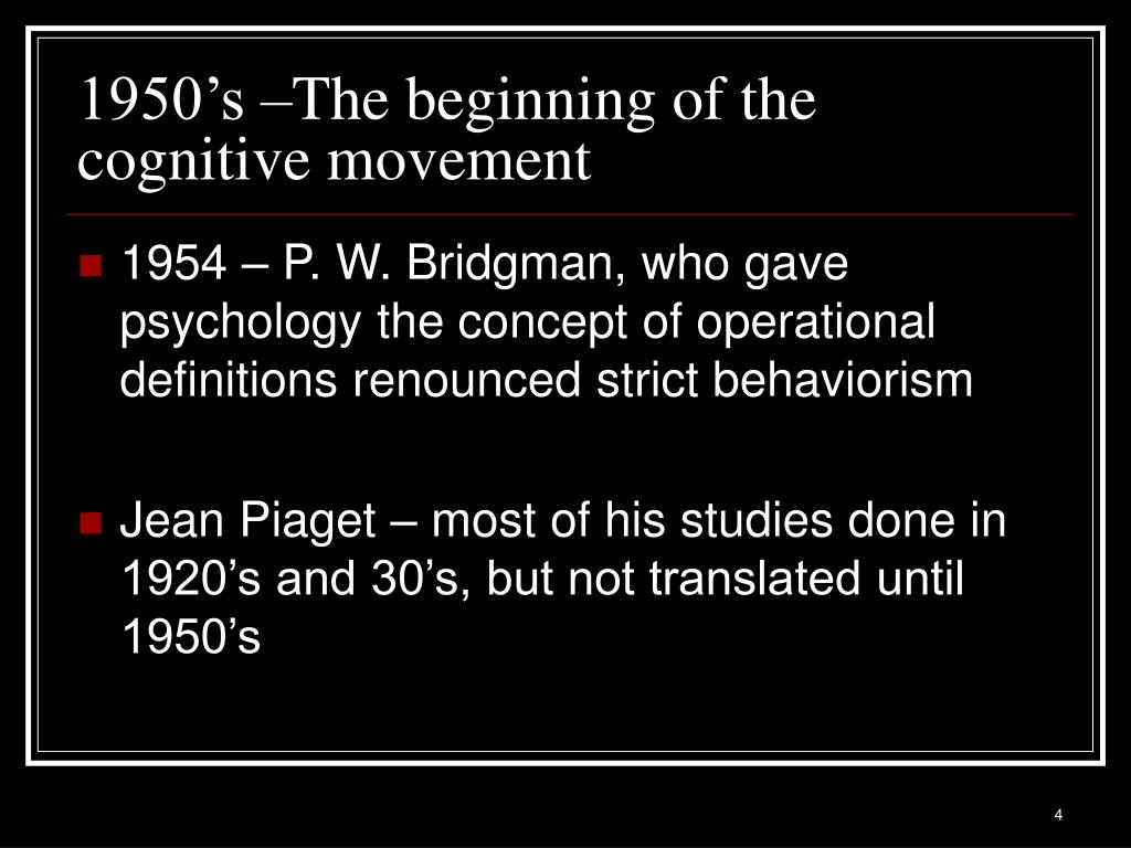 1950's –The beginning of the cognitive movement