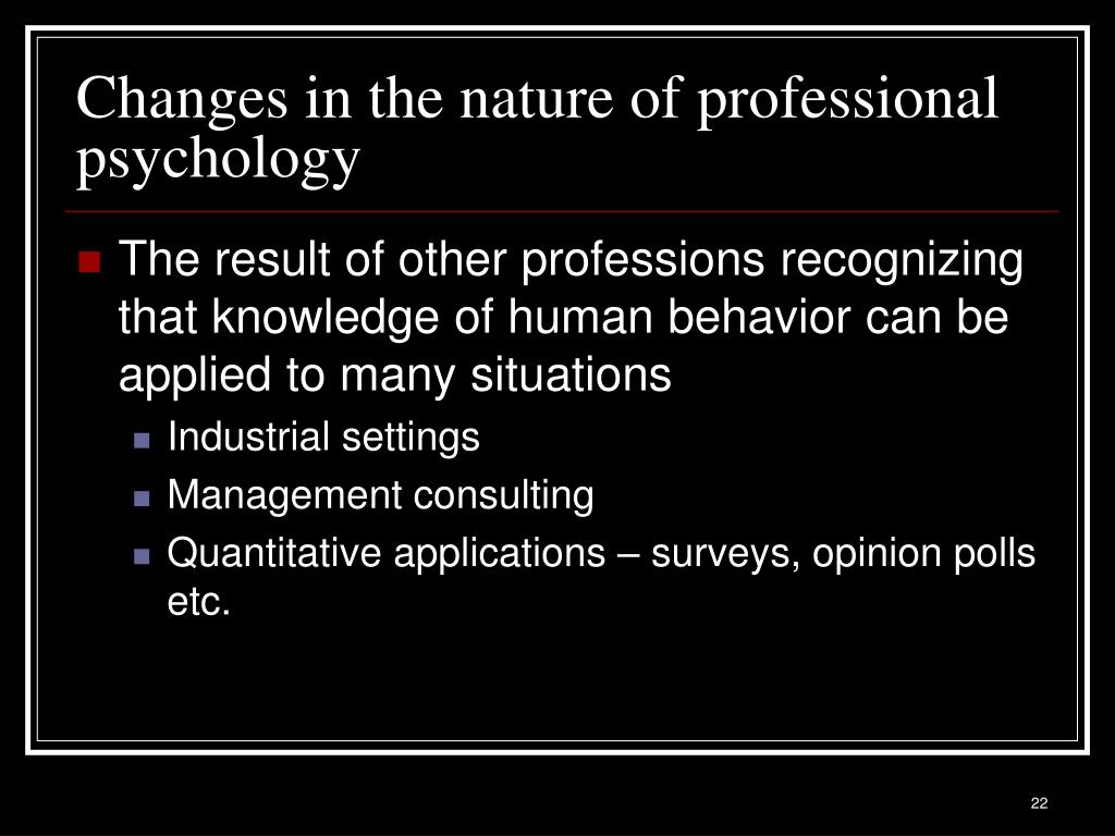 Changes in the nature of professional psychology