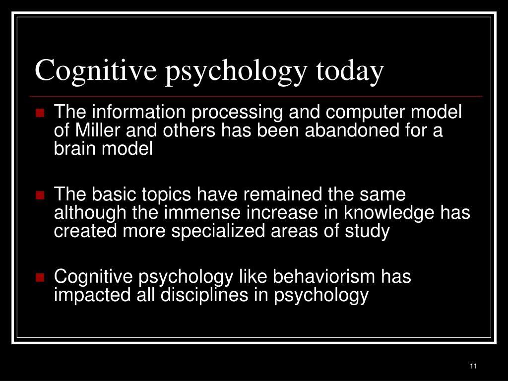 Cognitive psychology today