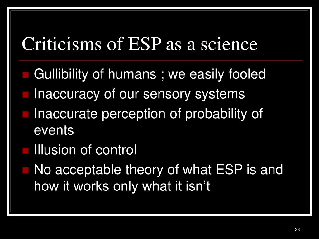 Criticisms of ESP as a science