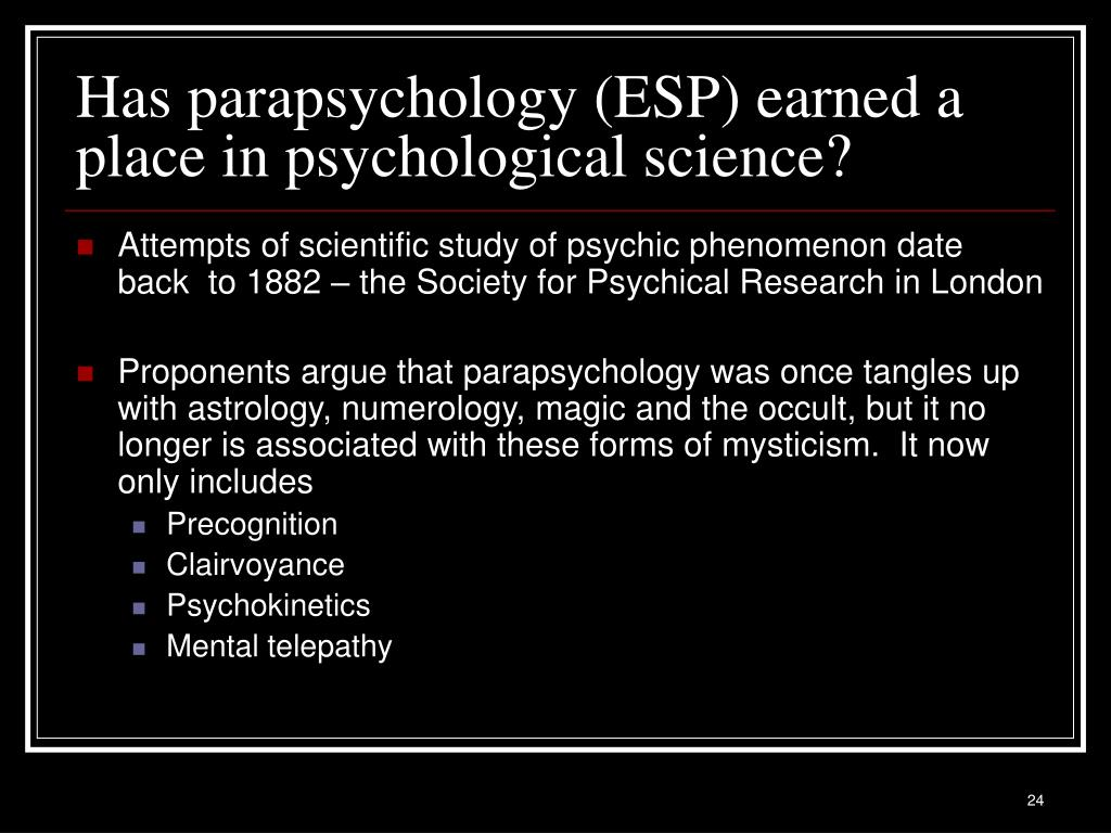 Has parapsychology (ESP) earned a place in psychological science?