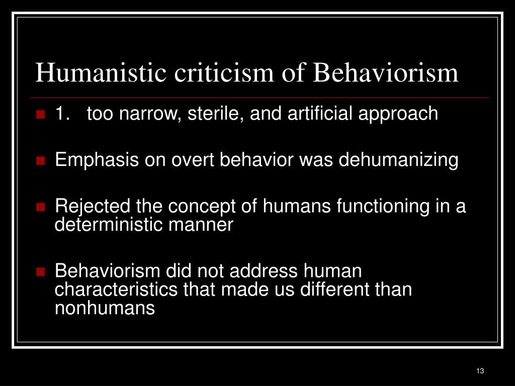 Humanistic criticism of Behaviorism