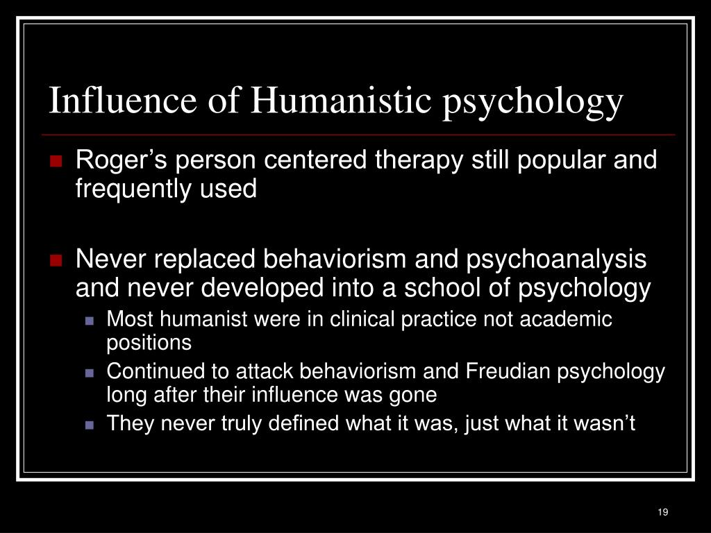 Influence of Humanistic psychology