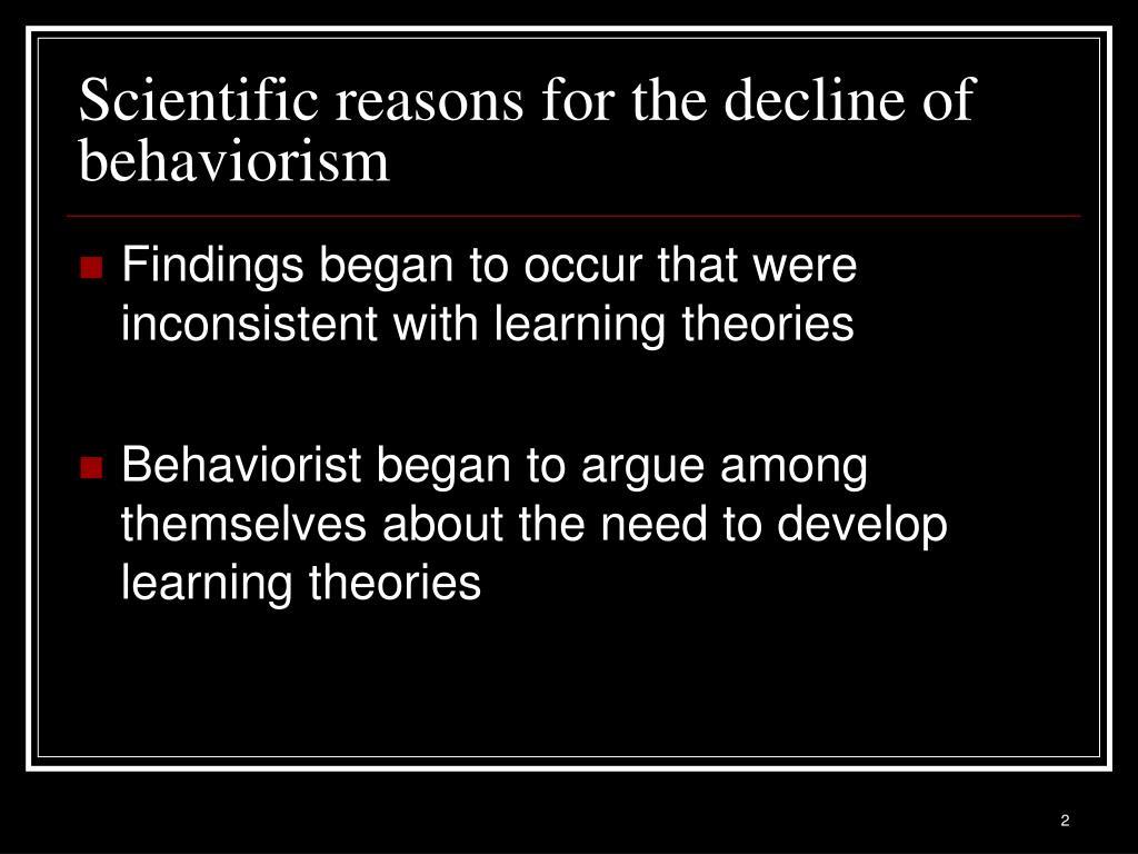 Scientific reasons for the decline of behaviorism