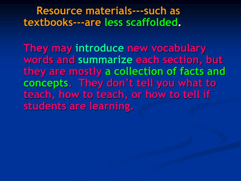 Resource materials---such as textbooks---are