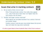 issues that arise in marking contours12