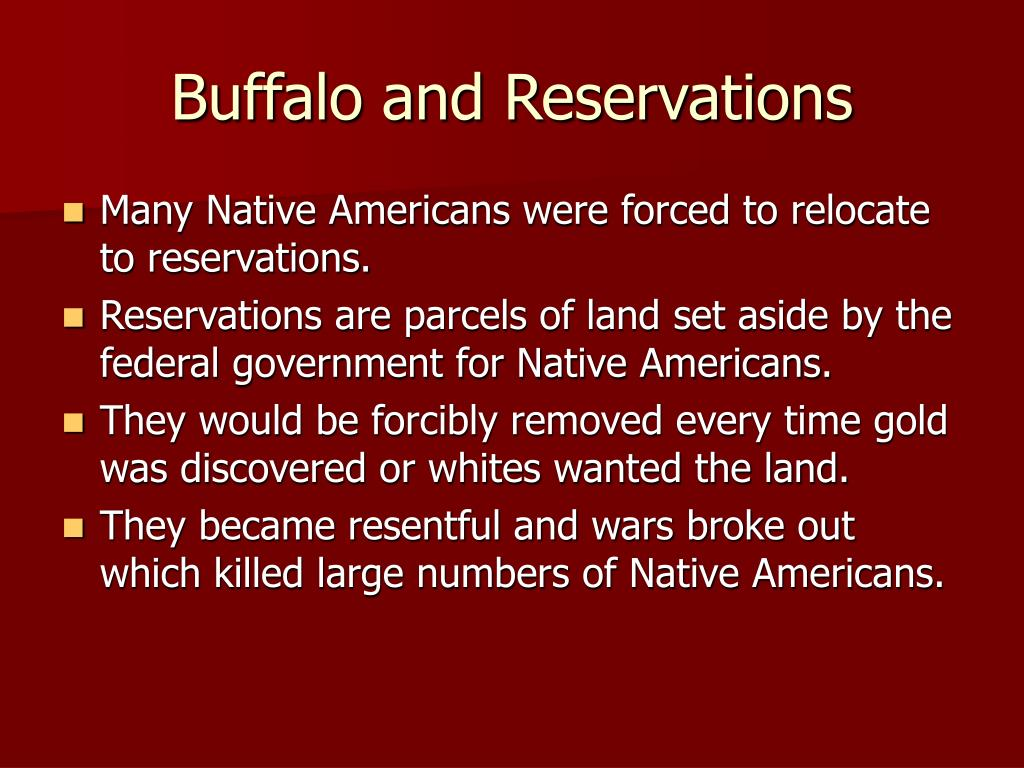 Buffalo and Reservations