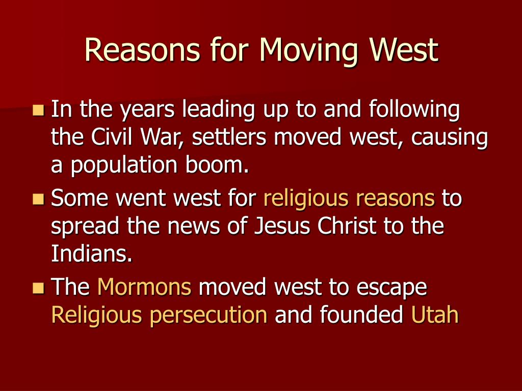 Reasons for Moving West