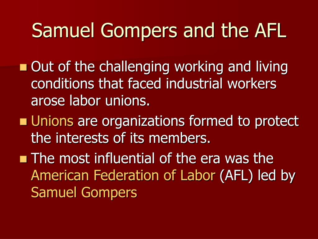 Samuel Gompers and the AFL