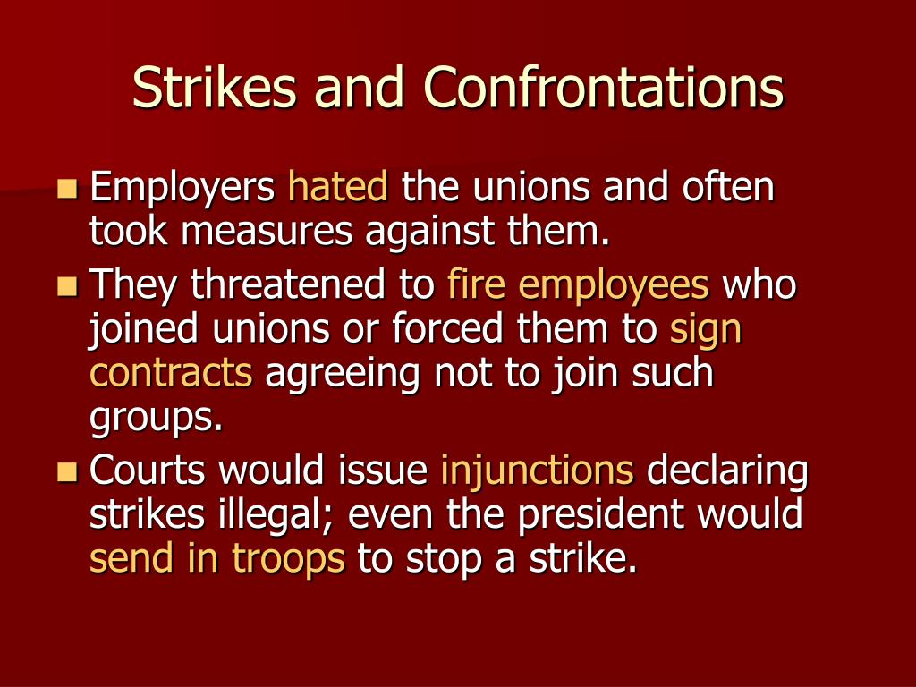 Strikes and Confrontations