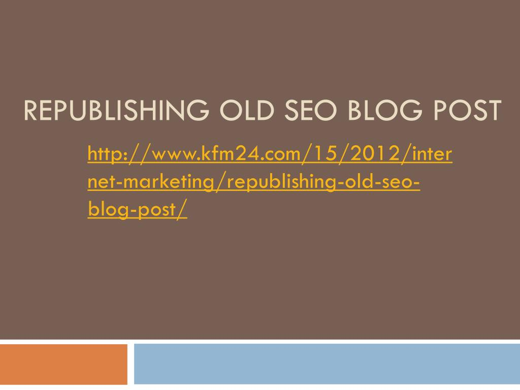Republishing Old SEO Blog Post