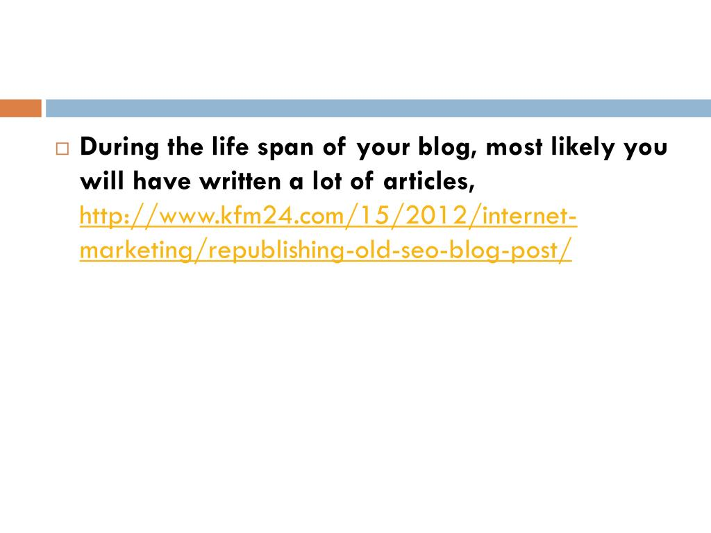 During the life span of your blog, most likely you will have written a lot of articles