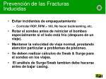 prevenci n de las fracturas inducidas