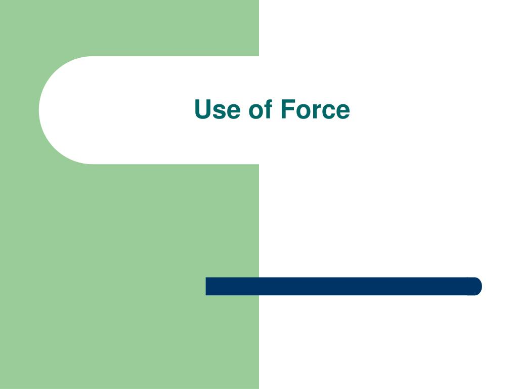use of force l.