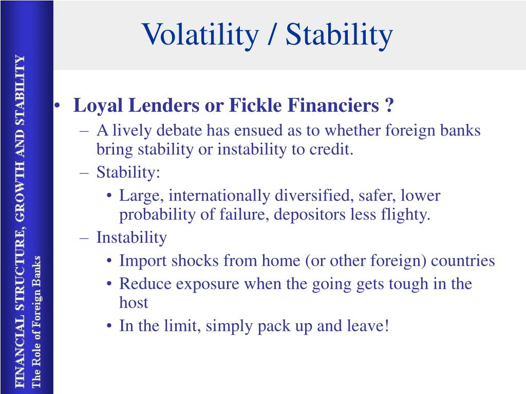 Volatility / Stability