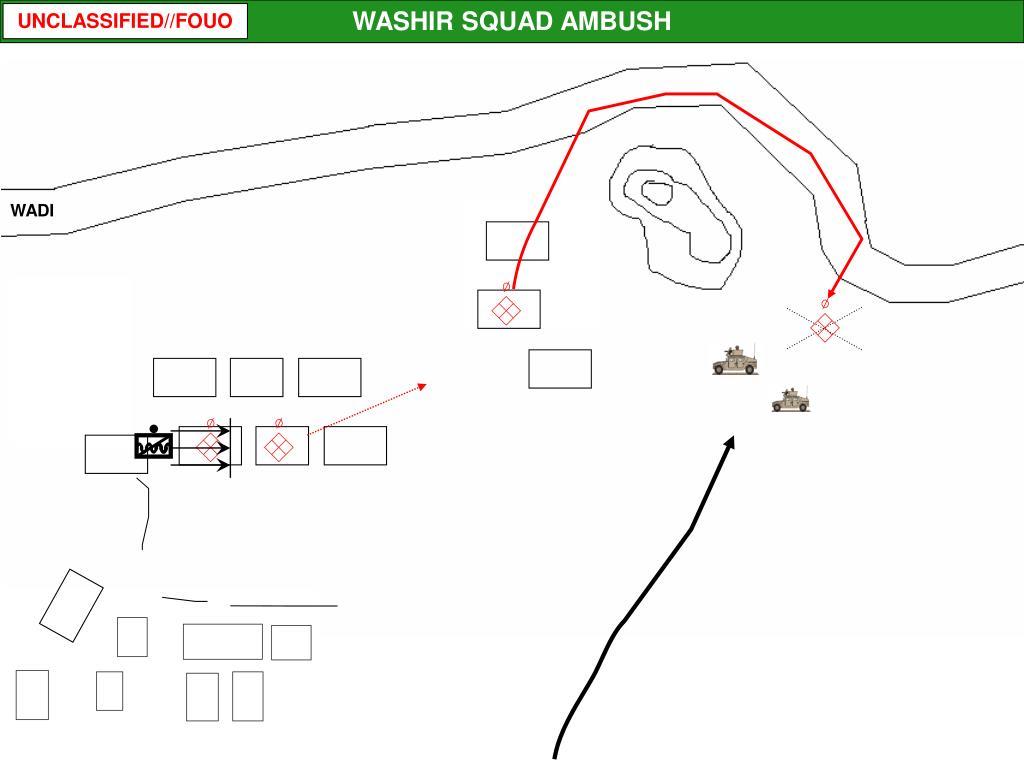 WASHIR SQUAD AMBUSH