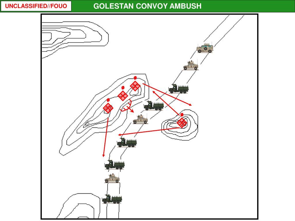 GOLESTAN CONVOY AMBUSH