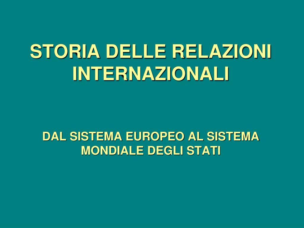 storia delle relazioni internazionali dal sistema europeo al sistema mondiale degli stati l.