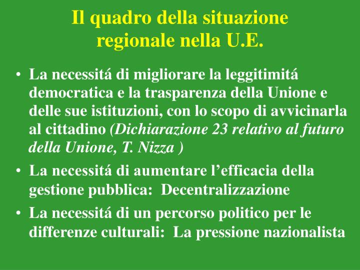 Il quadro della situazione regionale nella u e