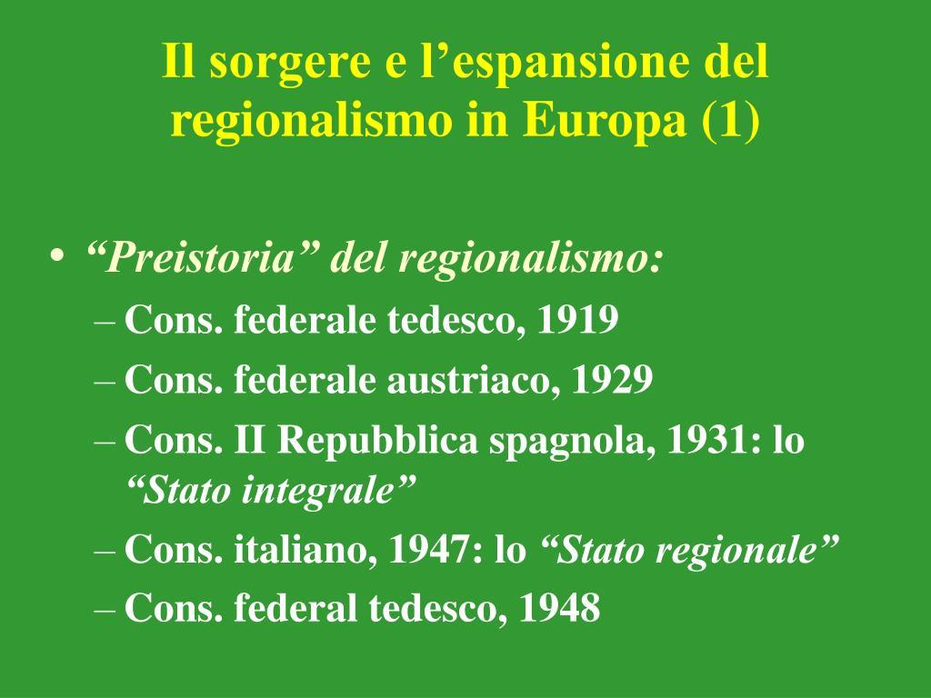 Il sorgere e l'espansione del regionalismo in Europa (1)