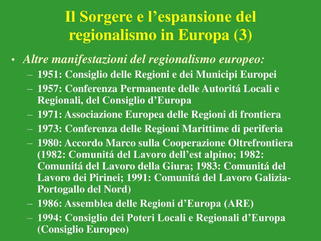 Il Sorgere e l'espansione del regionalismo in Europa (3)