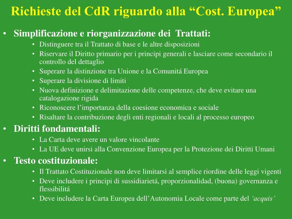"Richieste del CdR riguardo alla ""Cost. Europea"""