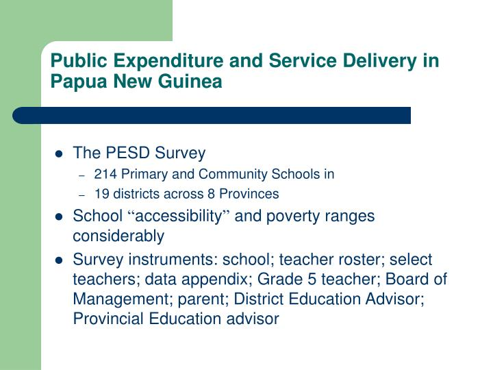 Public expenditure and service delivery in papua new guinea2