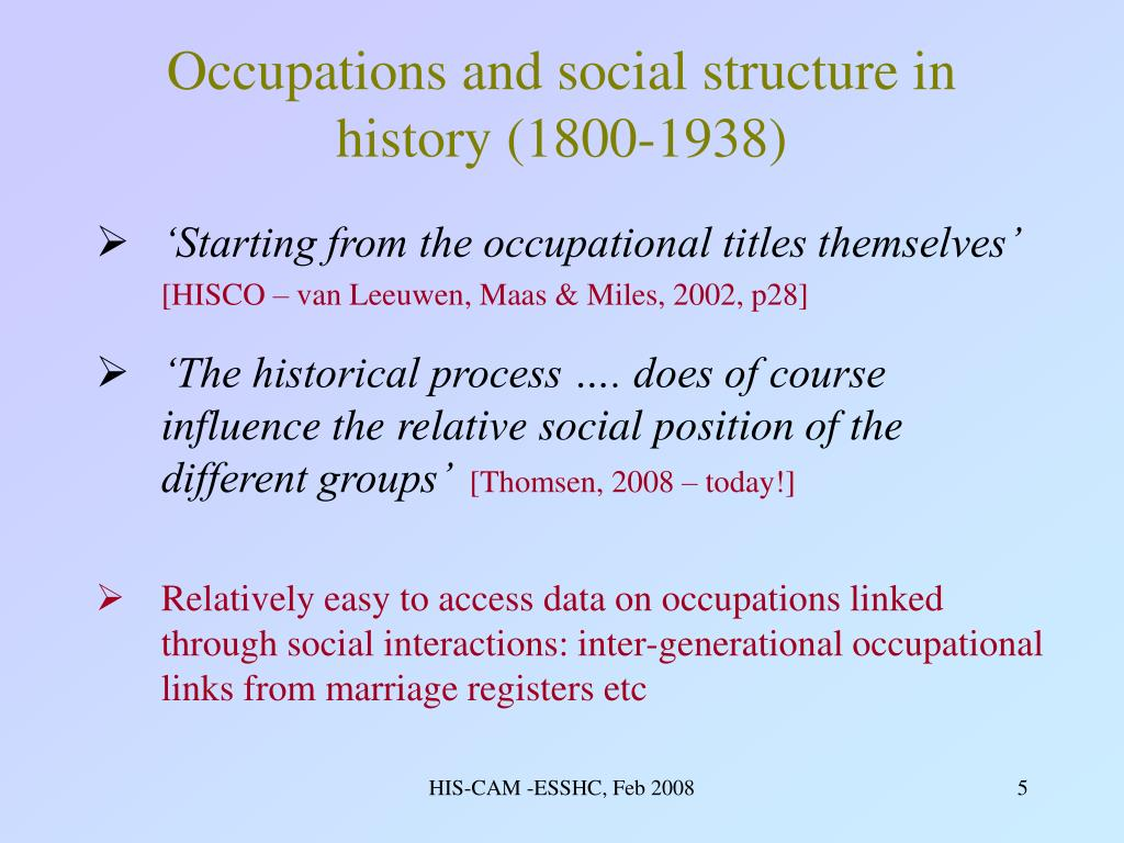 Occupations and social structure in history (1800-1938)