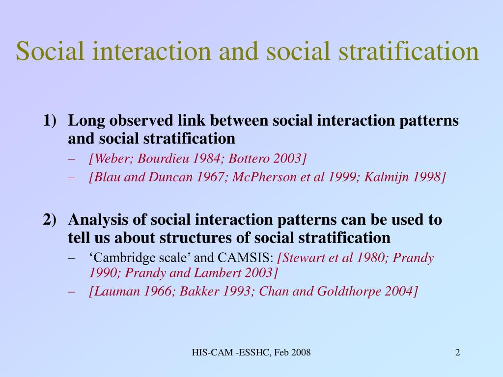 Social interaction and social stratification