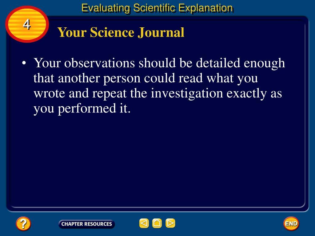 Evaluating Scientific Explanation