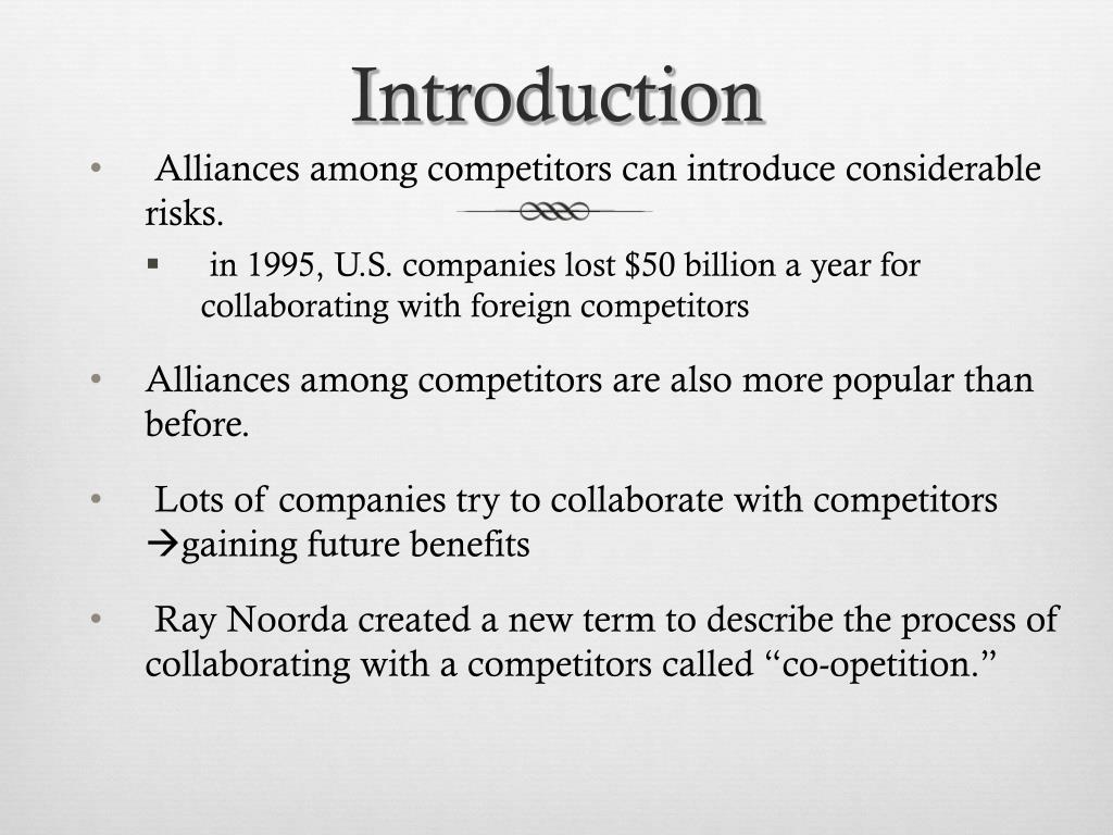 Alliances among competitors can introduce considerable risks.